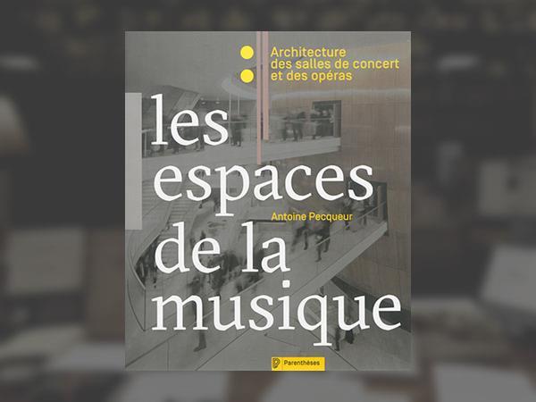 0_antoine-pecqueur-les-espaces-de-la-musique