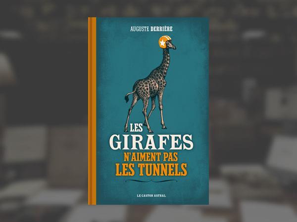 0_auguste-derriere-les-girafes-n-aiment-pas-les-tunnels