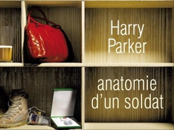 Anatomie d'un soldat - Harry Parker - éditions Bourgois