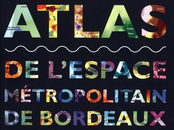 Atlas métropolitain Bordeaux