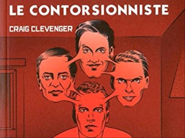 Le contorsionniste - Craig Clevenger - éditions Le Nouvel Attila.jpg