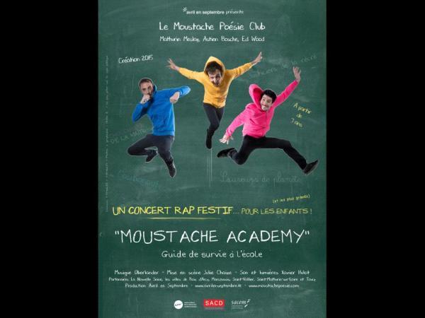 Le moustache poesie club Moustache Academy