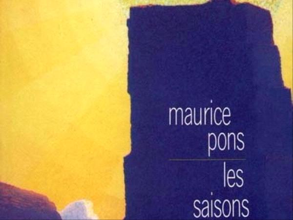 Les Saisons - Maurice Pons- éditions Bourgois
