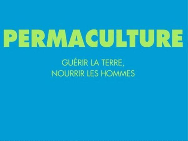 livre-permaculture-guerir-la-terre-nourrir-les-hommes-charles-perrine-herve-gruyer.jpg