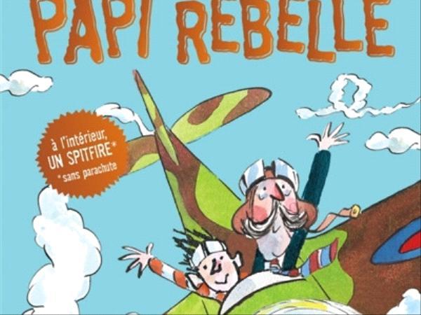 Papi rebelle.jpg