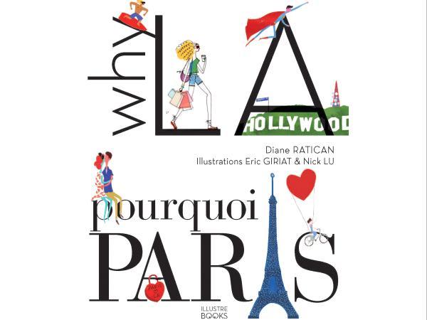 Why LA Pourquoi Paris