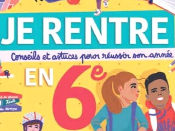 """Couverture d'un livre scolaire dédié aux apprentissages de la classe de sixième """"Je rentre en 6ème"""""""