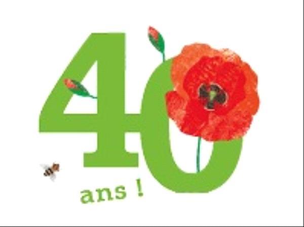 Affiche des 40 ans de Terre Vivante , 40 écrit en vert avec un coquelicot dans le zéro