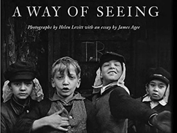A way of seeing, Helen Levitt.jpg