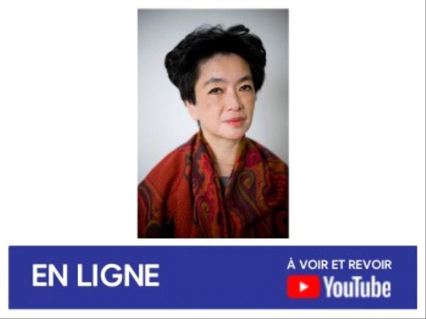 Anne Cheng - Rencontre en ligne mai 2021