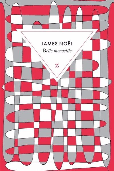 Belle merveille - James Noël - Zulma