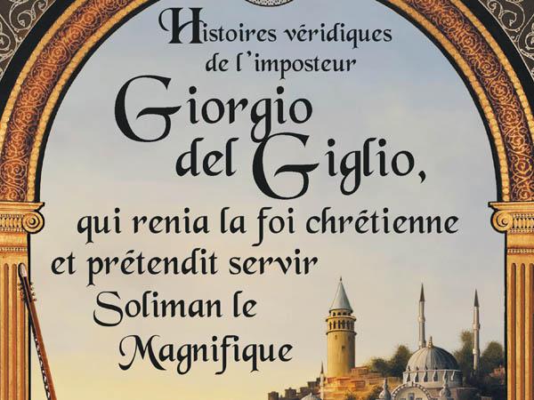 Buttay_Histoires véridiques de l'imposteur Giorgio del Giglio_couv.jpg