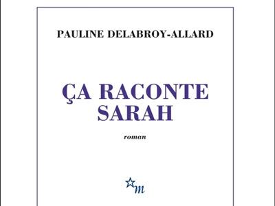 Ca raconte Sarah, Pauline Delabroy-Allard.jpg