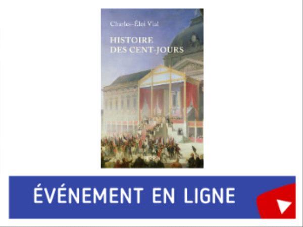 Charles-Éloi Vial - Histoire des Cent-Jours.png