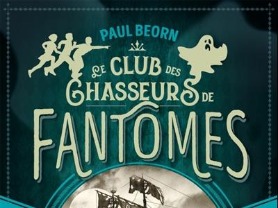 CHASSEURS DE FANTOMES PAUL BEORN.jpg