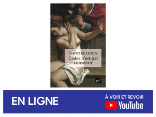 Clotilde Leguil - Céder n'est pas consentir - rencontre avril 2021