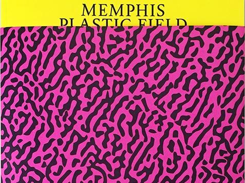 Exposition au Madd Memphis Plastic Field