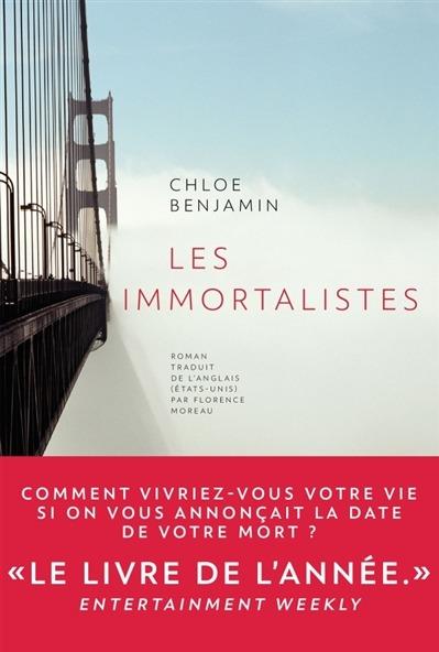 Les immortalistes, Chloe Benjamin