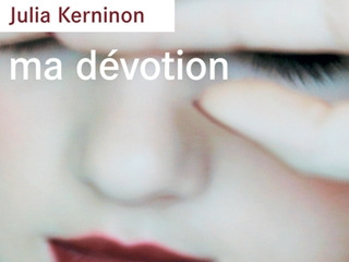 Ma Dévotion. Julia Kerninon.jpg