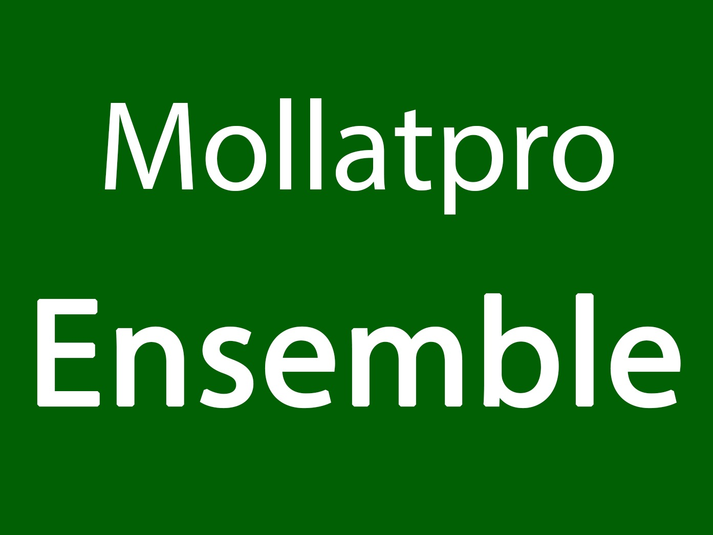 Mollatpro Ensemble
