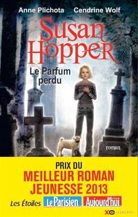 Susan Hopper. Volume 1, Le parfum perdu