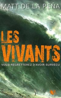 Les vivants. Volume 1