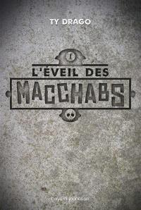 L'éveil des Macchabs. Volume 1