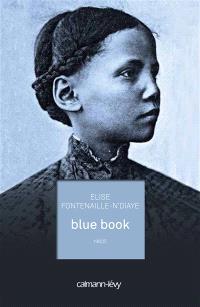 Blue book : récit