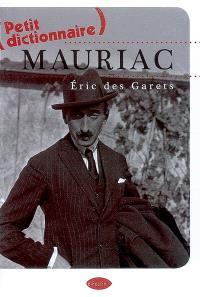 Petit dictionnaire Mauriac