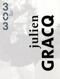 Trois cent trois-Arts, recherches et créations. n° 93, Julien Gracq
