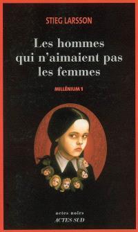 Millénium. Volume 1, Les hommes qui n'aimaient pas les femmes