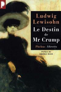Le destin de Mr Crump