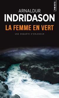 Une enquête du commissaire Erlendur Sveinsson, La femme en vert