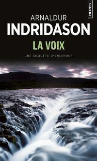 Une enquête du commissaire Erlendur Sveinsson, La voix