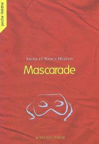 Mascarade : comédie