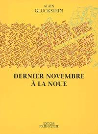 Dernier novembre à La Noue