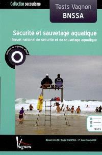 Tests Vagnon, sécurité et sauvetage aquatique : BNSSA, brevet national de sécurité et de sauvetage aquatique