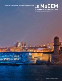 Le MuCEM, Musée des civilisations de l'Europe et de la Méditerranée : de Rudy Ricciotti et Roland Carta