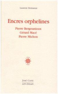 Encres orphelines