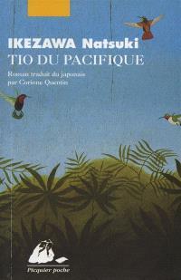 Les histoires que me racontait Tio du Pacifique