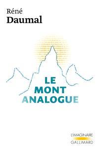 Le Mont Analogue : roman d'aventures alpines, non euclidiennes et symboliquement authentiques