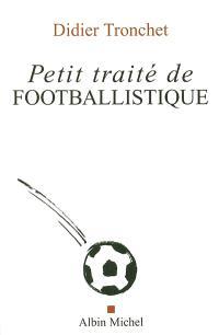 Petit traité de footballistique