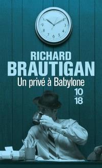 Un privé à Babylone : roman policier, 1942