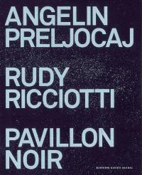 Angelin Preljocaj, Rudy Ricciotti, Pavillon noir