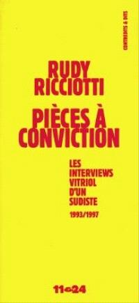 Pièces a conviction : interviews vitriol d'un sudiste : 1993-1997