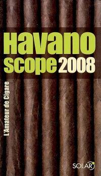 Havanoscope 2008 : l'amateur de cigare