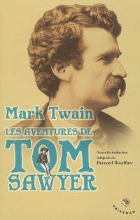 Les aventures de Tom Sawyer : 1876