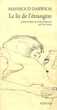 Le lit de l'étrangère : poèmes