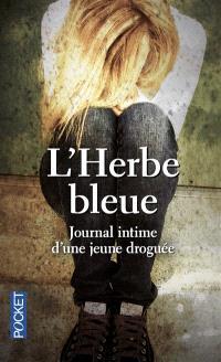 L'herbe bleue : journal d'une jeune fille de 15 ans