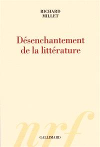 Désenchantement de la littérature